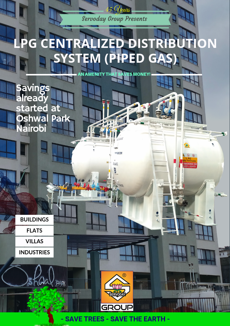 LPG Centralized Distribution System (Piped Gas) Supply at OSHWAL Park Nairobi for 250 Flats